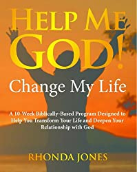 Help Me God! Change My Life