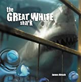 The Great White Shark, James Hirsch, 1404255788