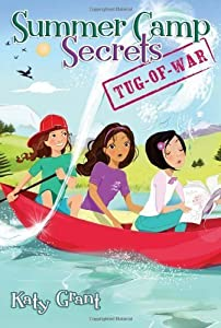 Tug-of-War (Summer Camp Secrets) by Katy Grant (2010-04-06)