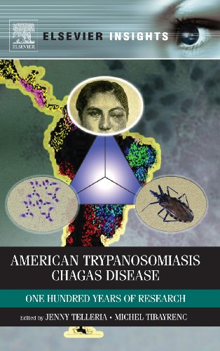 American Trypanosomiasis: Chagas Disease One Hundred Years of Research (Elsevier Insights)
