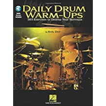 Daily Drum Warm-Ups: 365 Exercises to Develop Your Technique