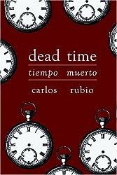 Dead Time / Tiempo Muerto (English and Spanish Edition)
