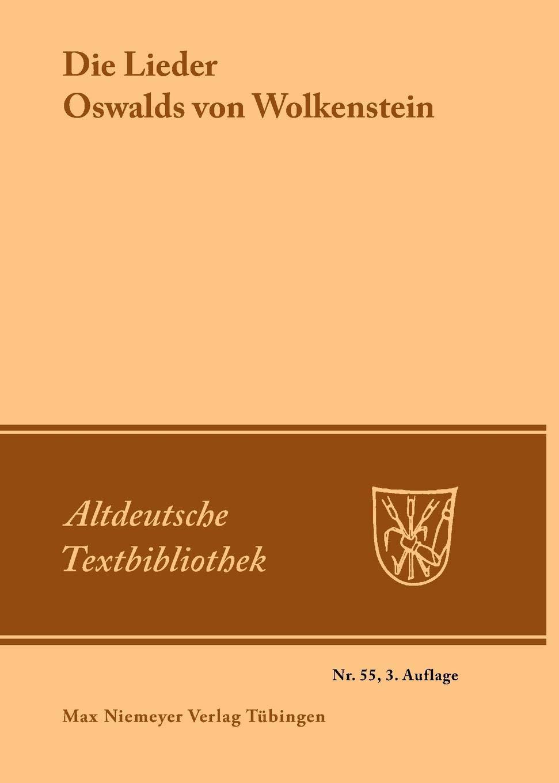 altdeutsche-textbibliothek-nr-55-die-lieder-oswalds-von-wolkenstein