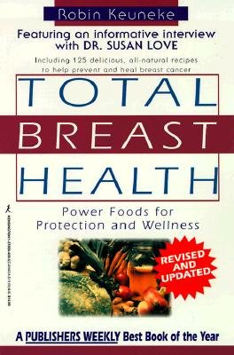 Total Breast Health: The Power Food Solution for Protection and Wellness