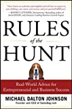 img - for Rules of the Hunt: Real-World Advice for Entrepreneurial and Business Success book / textbook / text book