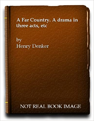 Book A far country, a drama in three acts.