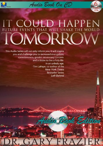 It Could Happen Tomorrow High Fidelity Digital Audio 6 CD-Sudio Book-Prophecy-Bible Prophecy-End Times Prophecy-New World Order-Islamic- islamic ... the Beast-Rapture Ready-Satan-Hope-God's Love
