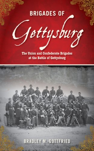 Brigades of Gettysburg: The Union and Confederate Brigades at the Battle of Gettysburg cover
