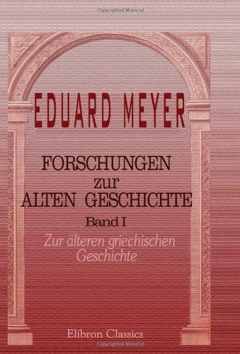 Forschungen zur alten Geschichte: Band I. Zur älteren griechischen Geschichte (German Edition) pdf epub