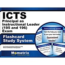 ICTS Principal as Instructional Leader (195 and 196) Exam Flashcard Study System: ICTS Test Practice Questions...