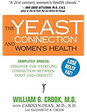 Yeast Connection And Women's Health by William G Crook with Carolyn Dean and Elizabeth B. Crook (24-Jul-2008) Paperback