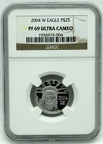 2004 W Platinum Eagle Proof $25 PF69 NGC