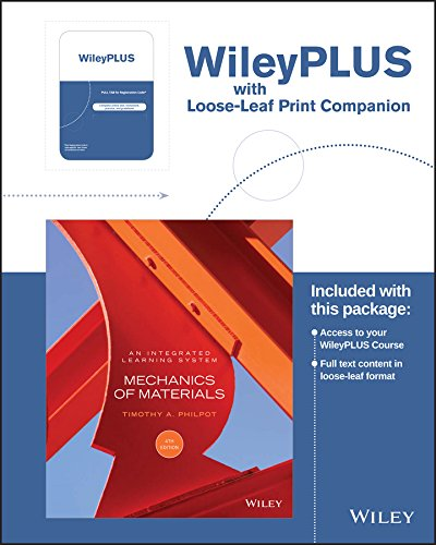 Mechanics of Materials: An Integrated Learning System, 4e WileyPLUS Registration Card + Loose-leaf Print Companion (Material Systems)