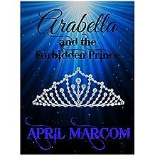 Arabella and the Forbidden Prince