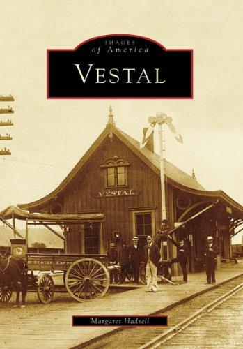 Read Online Vestal (Images of America) pdf epub