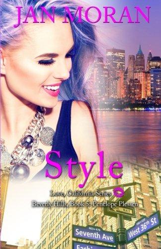 Style (A Love, California Series Novel, Book 5) (Volume 5)