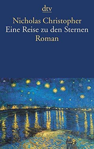 Eine Reise zu den Sternen: Roman