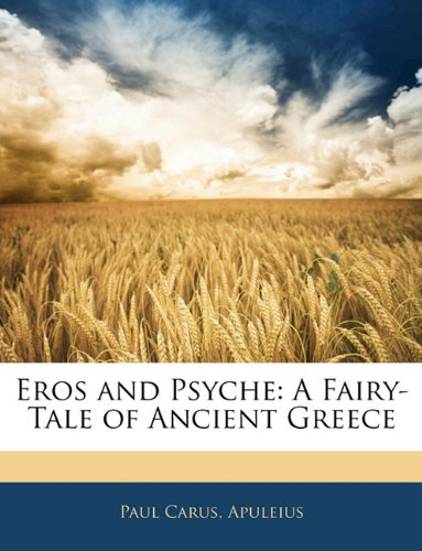 Eros and Psyche: A Fairy-Tale of Ancient Greece pdf epub