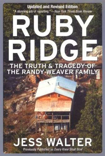 Ruby Ridge: The Truth and Tragedy of the Randy Weaver Family cover