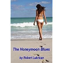 The Honeymoon Blues