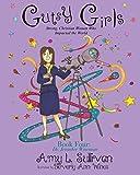 Gutsy Girls: Strong Christian Women Who Impacted the World: Book Four: Jennifer Wiseman (Volume 4)