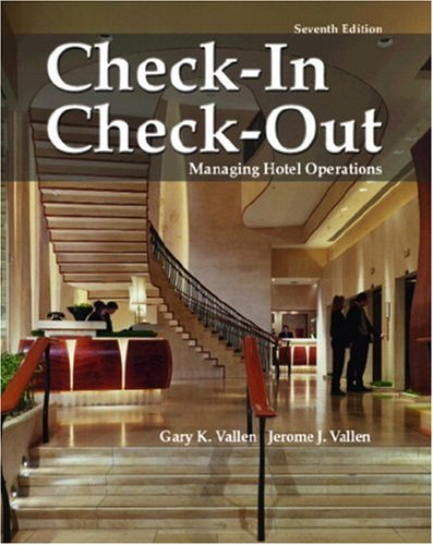 Check In; Check Out: Managing Hotel Operations