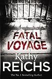 Fatal Voyage: (Temperance Brennan 4) The jaw-dropping international bestseller