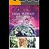True World History: Humanity's Saga