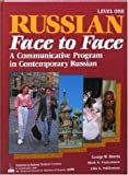 img - for Russian Face to Face: A Communicative Program in Contemporary Russian (Bk. 1) (English and Russian Edition) book / textbook / text book