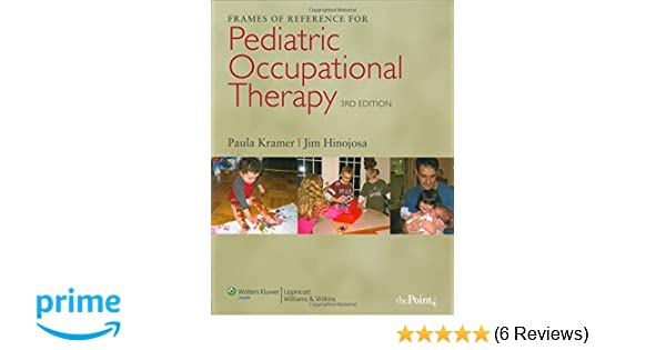 Frames of Reference for Pediatric Occupational Therapy ...