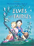 The Giant Golden Book of Elves and Fairies, Janet Werner, 0375844260