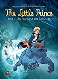 The Planet of the Gargand (The Little Prince) (Little Prince (Paperback))