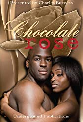 Chocolate Rose (An Erotic Anthology, Volume 1) (Chocolate Rose Erotic Short Stories)