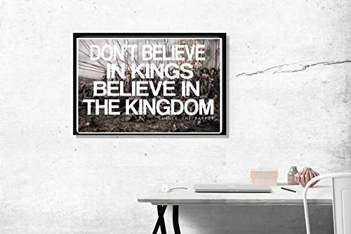 Don't Beleave In Kings Chance The Rapper Quote Poster Classic Art Wall Print Custom