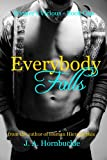 Everybody Falls (Wynter's Vicious Book 1)