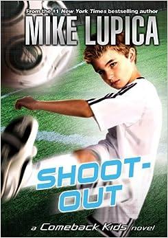 Shoot-Out (Comeback Kids Novels )