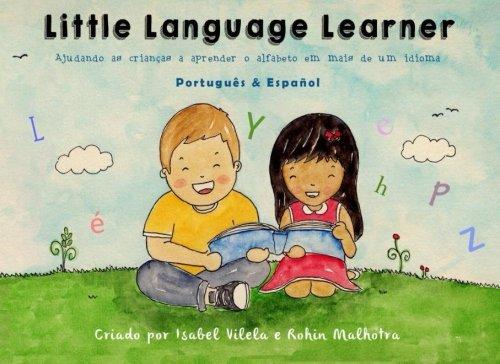 Download Little Language Learner - Português & Español: Ajudando as crianças a aprender o alfabeto em mais de um idioma. (Little Language Learner Club) (Volume 5) (Portuguese Edition) pdf