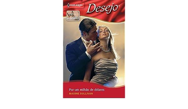 Por um milhão de dólares (Minissérie Desejo) (Portuguese Edition)