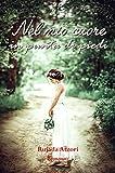 Nel mio cuore: In punta di piedi (Italian Edition)