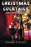 Christmas Cocktail Recipes: Holiday Drink Recipes to Liven Up Your Holidays!