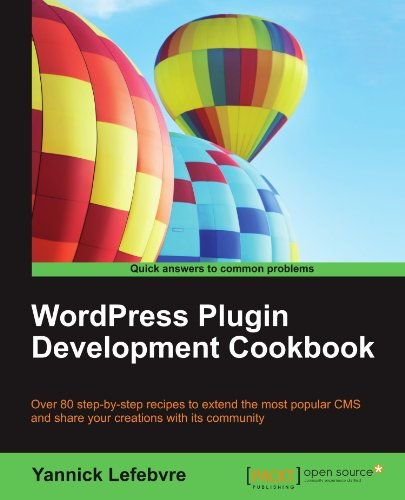 [PDF] WordPress Plugin Development Cookbook Free Download | Publisher : Packt Publishing | Category : Computers & Internet | ISBN 10 : 1849517681 | ISBN 13 : 9781849517683