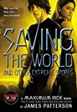 img - for James Patterson: Saving the World and Other Extreme Sports (Paperback); 2008 Edition book / textbook / text book