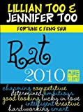 Lillian Too and Jennifer Too fortune and feng shui 2010 Rat, Lillian Too and Jennifer Too, 9673290261