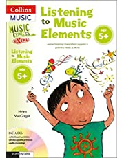 Listening to Music Elements Age 5+: Active listening materials to support a primary music scheme