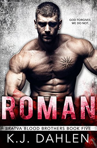 Roman (Bratva Blood Brothers Book 5)