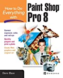 How To Do Everything with Paint Shop Pro 8