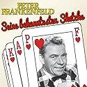 Peter Frankenfeld: Seine bekanntesten Sketche Hörspiel von Peter Frankenfeld Gesprochen von: Peter Frankenfeld