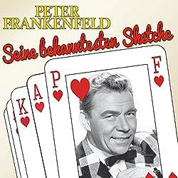 Peter Frankenfeld: Seine bekanntesten Sketche