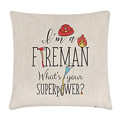 I'm A Fireman What's Your Superpower Linen Sofa Couch Chair Throw Pillow Case Cushion Cover Home Decor