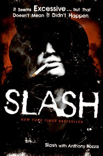 Slash (Its So Easy And Other Lies The Autobiography)